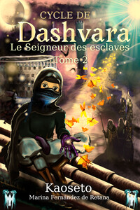 Couverture du tome 2 du Cycle de Dashvara