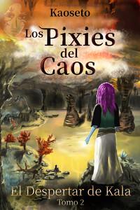 Portada del tomo 2 de los Pixies del Caos