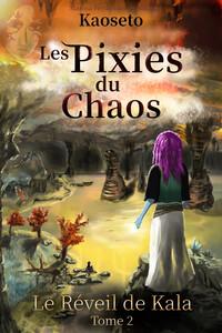 Couverture du tome 2 des Pixies du Chaos