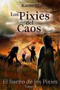 Portada del tomo 3 de los Pixies del Caos