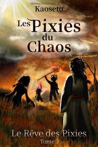 Couverture du tome 3 des Pixies du Chaos