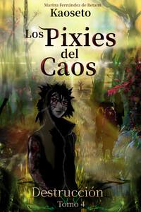 Portada del tomo 4 de los Pixies del Caos