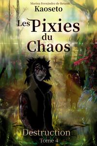 Couverture du tome 4 des Pixies du Chaos