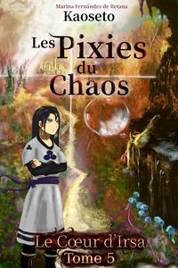 Couverture du tome 5 des Pixies du Chaos