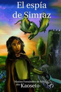 Portada de la novela El Espía de Simraz