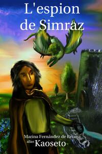 Couverture du roman L'Espion de Simraz