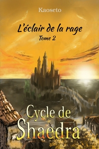 Couverture du tome 2 du Cycle de Shaedra