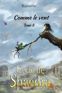 Couverture du tome 6 du Cycle de Shaedra