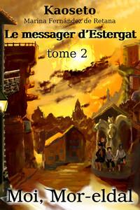 Couverture du tome 2 de Moi, Mor-eldal