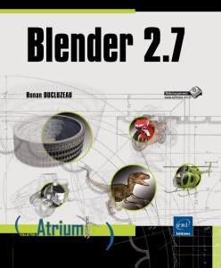 Blender 2.7 - Ronan Ducluzeau